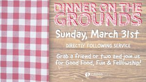 Dinner on the Grounds @ CrossPoint Community  Church